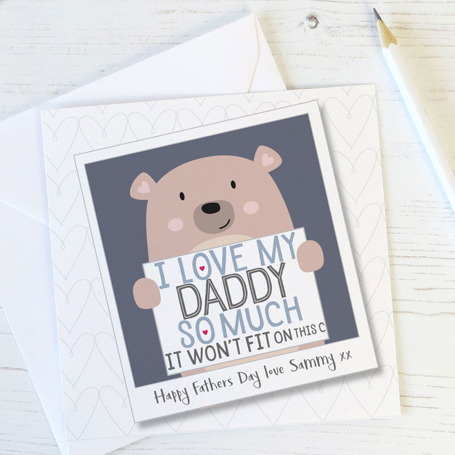 'I Love My Daddy So Much' Cute Bear Personalised Card
