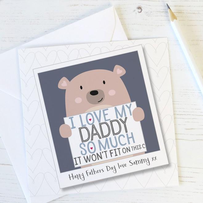 'I Love My Daddy So Much' Cute Bear Personalised Card