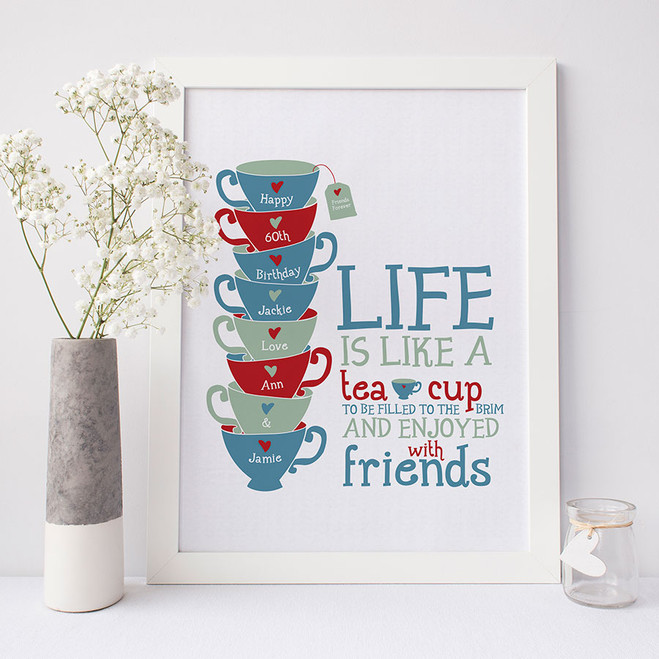 'Life is Like a Tea Cup' Print
