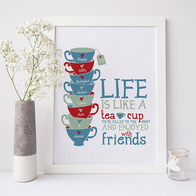 'Life is Like a Tea Cup' Print