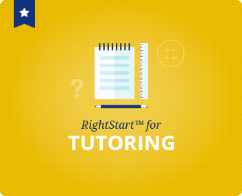 RightStart™ for Tutoring