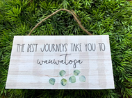 """The Best Journeys Take You To Wauwatosa"" 6.5x3.5 Wooden Hanging Sign"