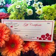 A Flower Lady Gift Certificate