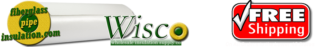 Fiberglass Pipe Insulation from WISCO FiberglassPipeInsulation.com