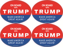 "4 PACK - ""ON BOARD WITH TRUMP - MAKE AMERICA GREAT AGAIN!"" 4x6 Inch Political Bumper Stickers"