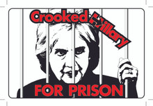 """CROOKED HILLARY FOR PRISON"" 4x6 Inch Political Bumper Sticker"