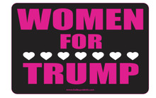 Women For Trump - President Donald Trump 4 x 6 Inch Political Bumper Sticker