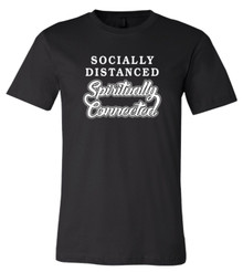 Socially Distanced Spiritually Connected - Bella+Canvas Men's Black T-shirt