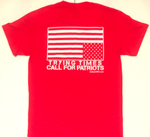 Trying Times Call For Patriots - Men's Red T-shirt