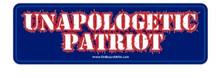 Unapologetic Patriot - 6 x 1.75 Inch Political Bumper Sticker