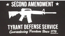 Tyrant Defense Service - 4 x 6  Inch 2nd Amendment / Anti-Tyrant Bumper Sticker