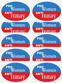 "10 PACK - ""PRO-WOMEN, ANTI-HILLARY"" 4x6 Inch Political Bumper Stickers"