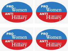 "4 PACK - ""PRO-WOMEN, ANTI-HILLARY"" 4x6 Inch Political Bumper Stickers"