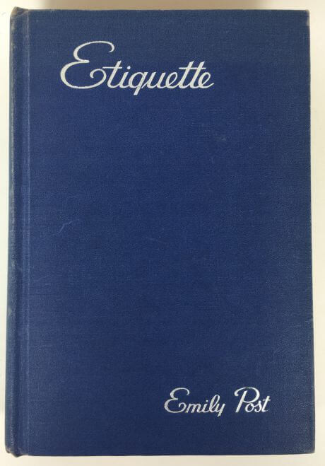 Etiquette The Blue Book of Social Usage by Emily Post 1945