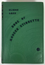 Book of Modern Etiquette by Elinor Ames 1941