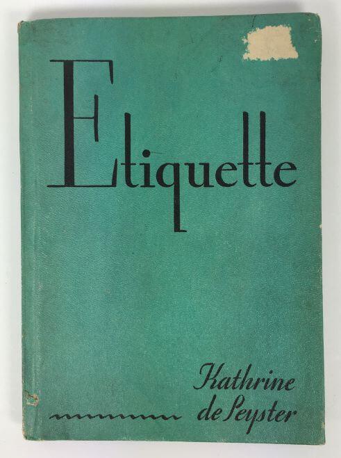Etiquette by Kathrine de Peyster 1931