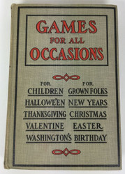 Games for All Occasions by Mary E Blain 1923