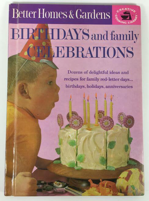 Birthdays and Family Celebrations Better Homes and Gardens 1963