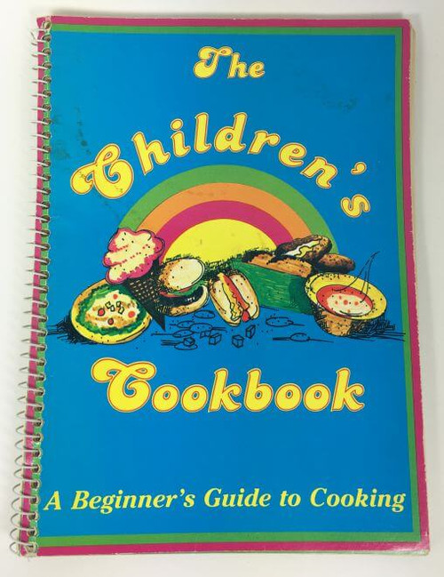 The Children's Cookbook A Beginners Guide to Cooking 1980