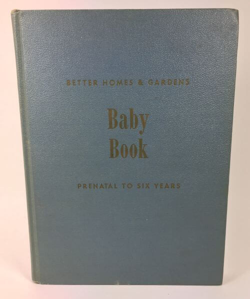 Baby Book Prenatal To Six Years Better Homes Gardens 1946