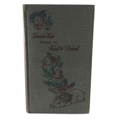 Vintage Cookbook Trader Vics Book of Food & Drink 1946