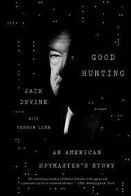 Spy Books - Good Hunting: An American Spymaster's Story