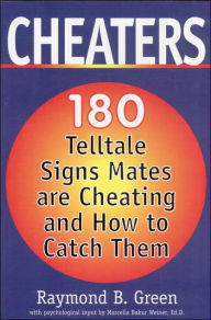 Cheaters - 180 Telltale Signs Mates are Cheating and How to Catch Them