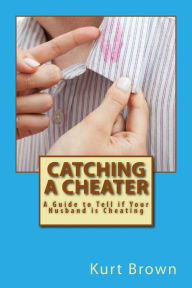 Catching a Cheater: How to Tell if Your Husband is Cheating