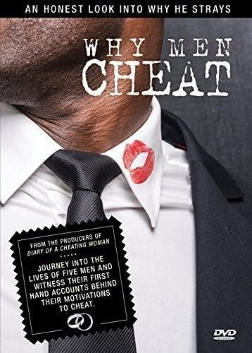 Why Do Men Cheat? An Honest Look Into Why They Stray
