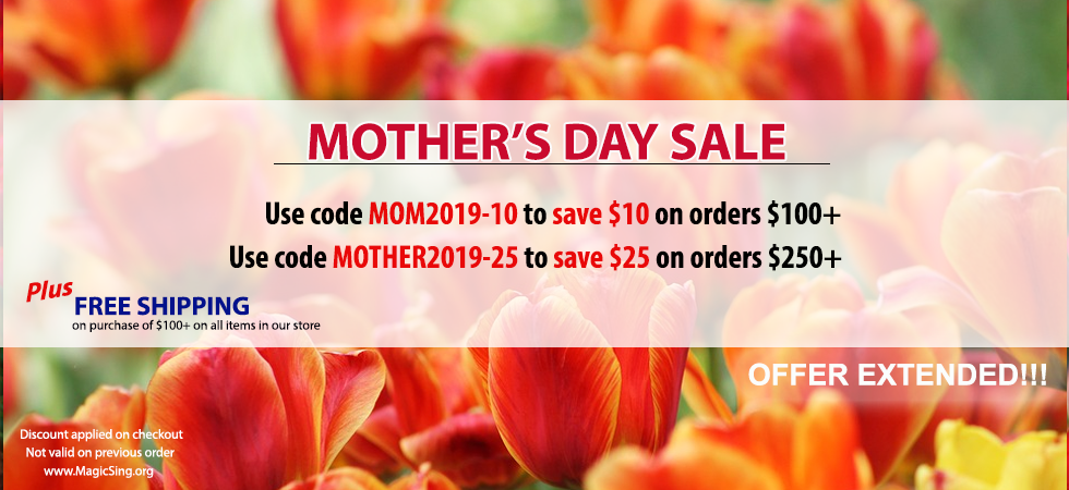 Magic Sing Mother's Day Sale extended!