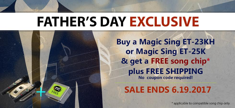Father's Day Exclusive Offer: Buy a Magic Sing and Get a Free Song Chip