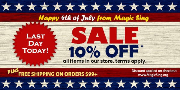 Magic Sing 4th of July Sale Last Day