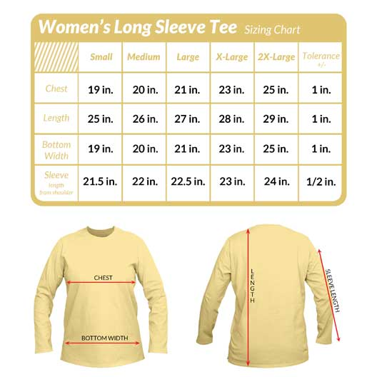 Check out the size charts before you buy. Womens Long sleeve tees.