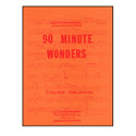 90 Minute Wonders - by Charles DeLancey - TRY1017