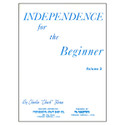 Independence For The Beginner Volume 2 - by Chuck Flores - TRY1038