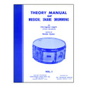 Theory Manual Of Musical Snare Drumming Volume 1