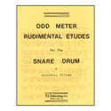 Odd Meter Rudimental Etudes For Snare Drum - by Mitchell Peters - TRY1071