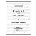 Etude # 1 For Four Tom-Toms - by Mitchell Peters - TRY1093