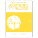 Around The Drums With Paradiddles Book 4 - by Paul Capozzoli - TRY1141