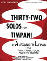 Thirty Two Solos For Timpani - by Alexander Lepak - TRY1150