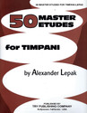 Fifty Master Etudes for Timpani - by Alexander Lepak - TRY1157