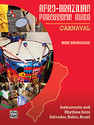 Afro-Brazilian Percussion Guide, Book 2: Carnaval