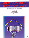 Alfred's Beginning Snare Drum Solos - by Dave Black