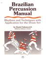 Brazilian Percussion Manual - by Dan Sabanovich