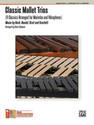 Classic Mallet Trios - by Brian Slawson