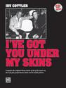 I've Got You Under My Skins - by Irv Cottler