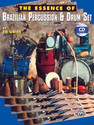 The Essence of Brazilian Percussion & Drum Set - by Ed Uribe