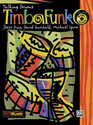 Timbafunk - by David Garibaldi