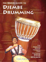 The Quick Guide to Djembe Drumming