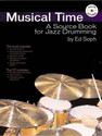 Musical Time - A Source Book for Jazz Drumming - by Ed Soph